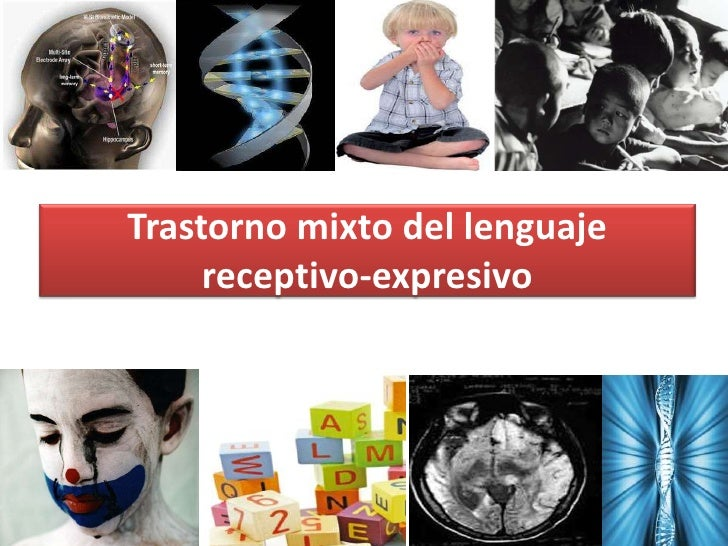 Trastorno mixto del lenguaje      receptivo-expresivo
