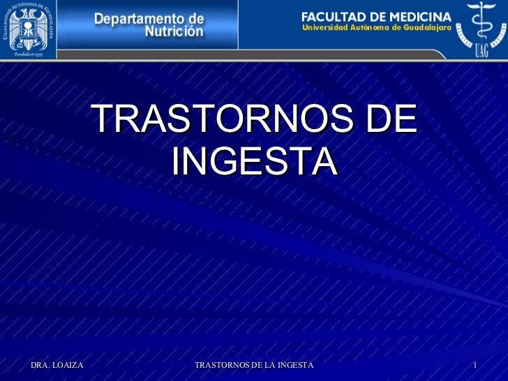 TRASTORNOS DE INGESTA