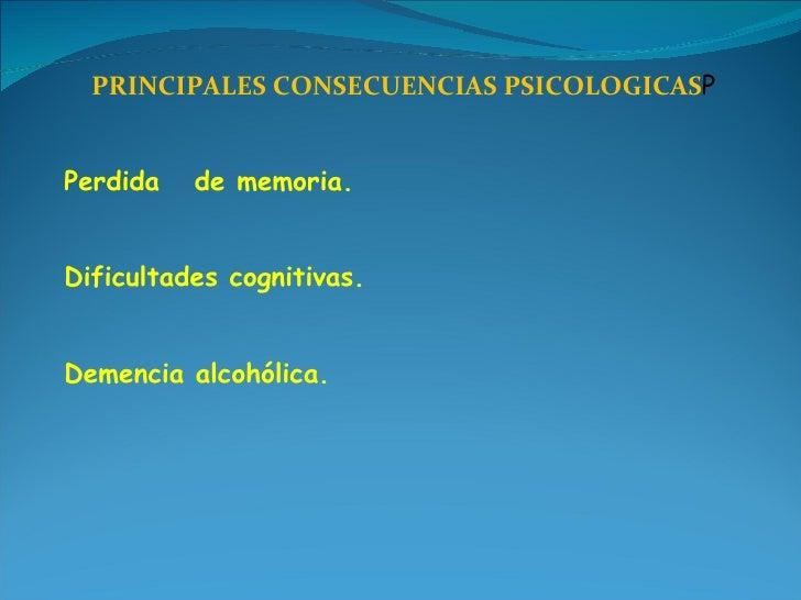 Por razones del alcoholismo
