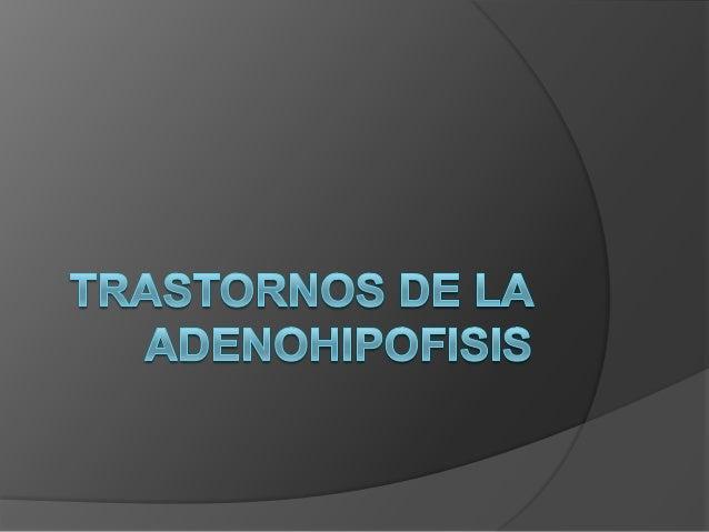  Hormonas de la Adenohipofisis  ACTH(corticotropina)  TSH  LH  FSH  GH(somatotropina)  Prolactina