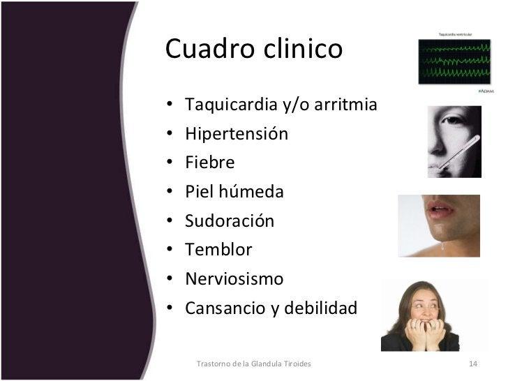 Cuadro clinico <ul><li>Taquicardia y/o arritmia </li></ul><ul><li>Hipertensión </li></ul><ul><li>Fiebre </li></ul><ul><li>...