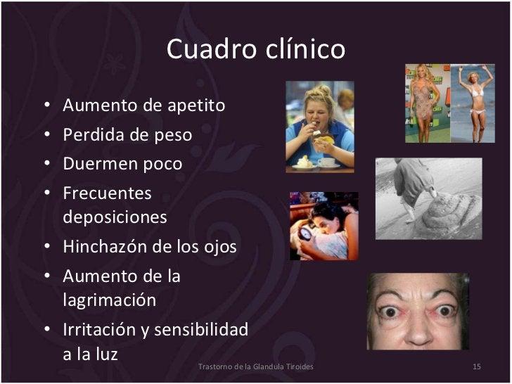 Cuadro clínico <ul><li>Aumento de apetito </li></ul><ul><li>Perdida de peso </li></ul><ul><li>Duermen poco </li></ul><ul><...
