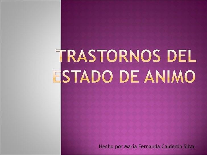 Hecho por María Fernanda Calderón Silva