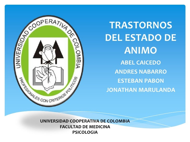 TRASTORNOS                         DEL ESTADO DE                             ANIMO                             ABEL CAICED...