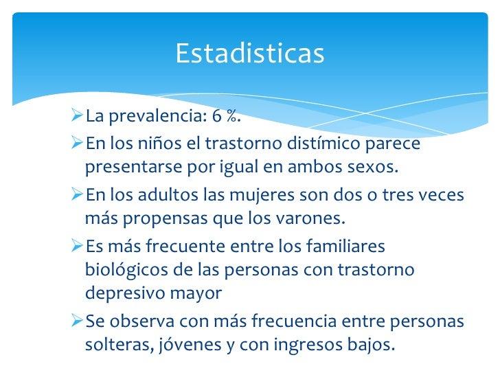 Criterio FNo se establece el diagnóstico independiente de trastorno distímico si los síntomasdepresivos se presentan exclu...
