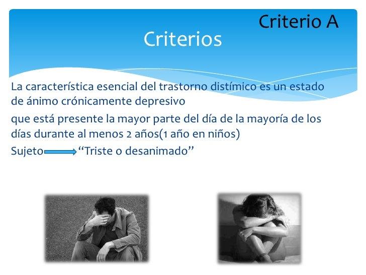 Diagnostico Diferencial      Transtorno Depresivo Mayor                       Transtorno Distimicoconsiste en uno o más ep...