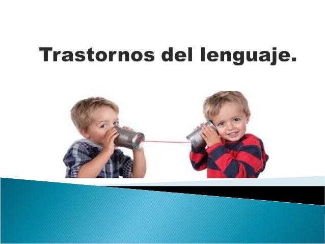  Los niños que están aprendiendo a hablar a menudo tartamudean o balbucean de forma notoria, sin embargo, estos rasgos no...