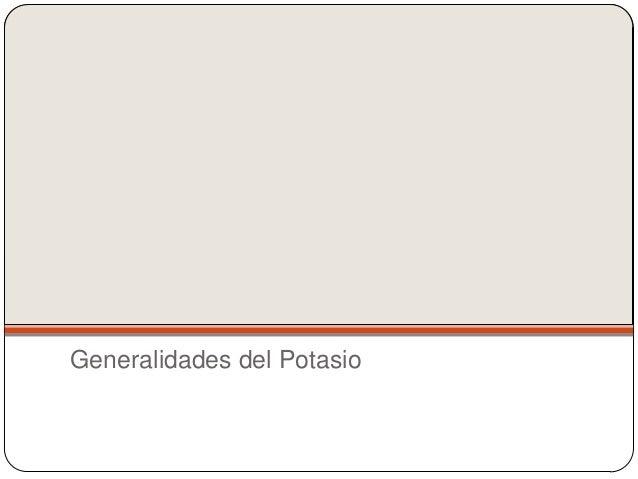 Trastornos del Potasio Hipokalemia Hiperkalemia Slide 2
