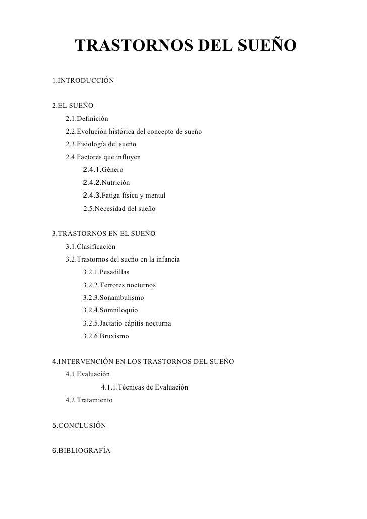 TRASTORNOS DEL SUEÑO1.INTRODUCCIÓN2.EL SUEÑO   2.1.Definición   2.2.Evolución histórica del concepto de sueño   2.3.Fisiol...