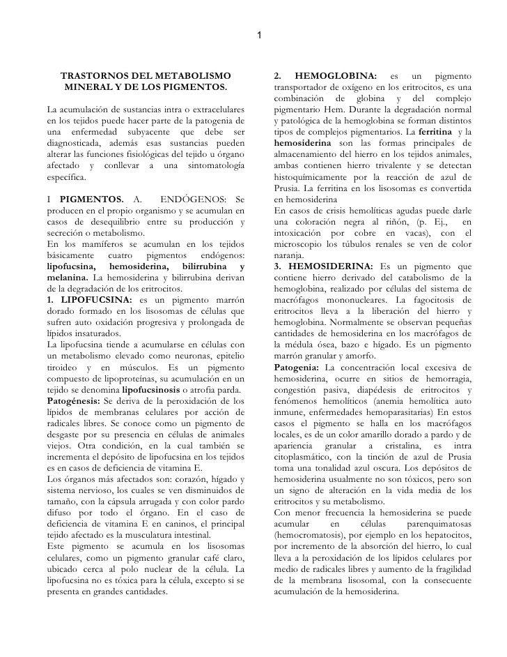 1       TRASTORNOS DEL METABOLISMO                                2. HEMOGLOBINA: es un pigmento     MINERAL Y DE LOS PIGM...