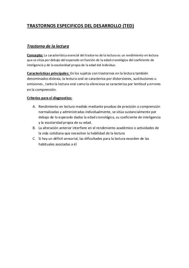 TRASTORNOS ESPECIFICOS DEL DESARROLLO (TED)Trastorno de la lecturaConcepto: La característica esencial del trastorno de la...