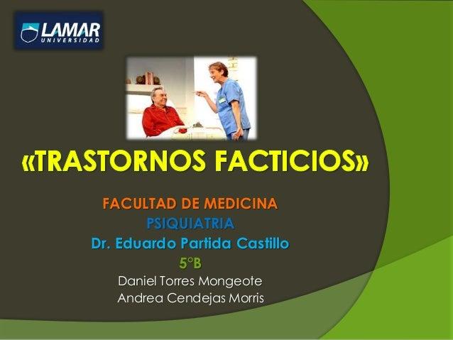 Trastornos Facticios/ Ficticios