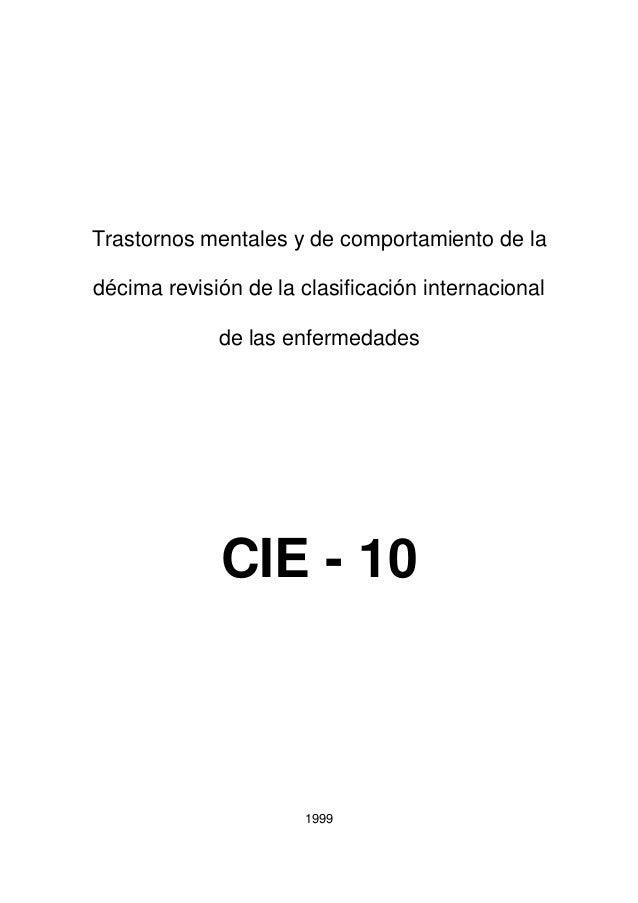 Trastornos mentales y de comportamiento de ladécima revisión de la clasificación internacional             de las enfermed...