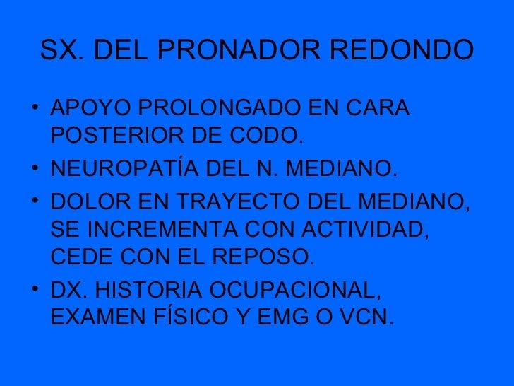 TENOSINOVITIS ESTENOSANTE      ( DE QUERVAIN)• ABDUCTOR LARGO DEL PULGAR Y  EXTENSOR CORTO DEL PULGAR.• DOLOR E IMPOTENCIA...