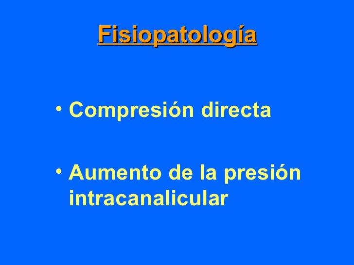 Pronóstico•   Grado compresión•   Tiempo•   Degeneración axonal•   Atrofia muscular•   Edad•   Actividad