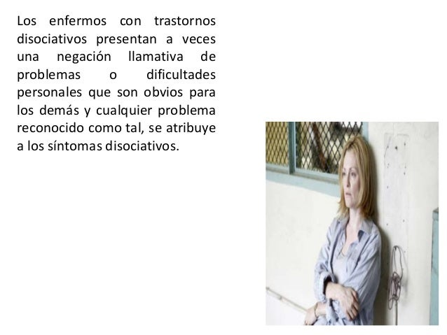 Pautas para el diagnóstico a) Presencia de las características clínicas ya especificadas en los trastornos aislados (F44.-...