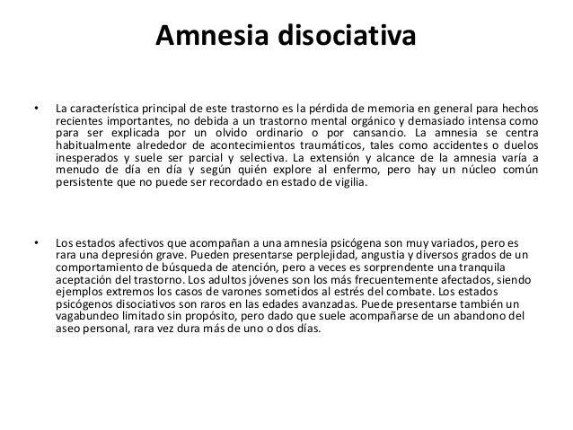 Pautas para el diagnóstico •  a) La presencia de amnesia, parcial o completa, para hechos recientes de naturaleza traumáti...