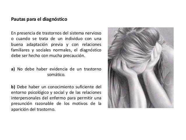 Trastornos disociativos de la motilidad  Las variedades más frecuentes son la pérdida de la capacidad de movimiento de la ...