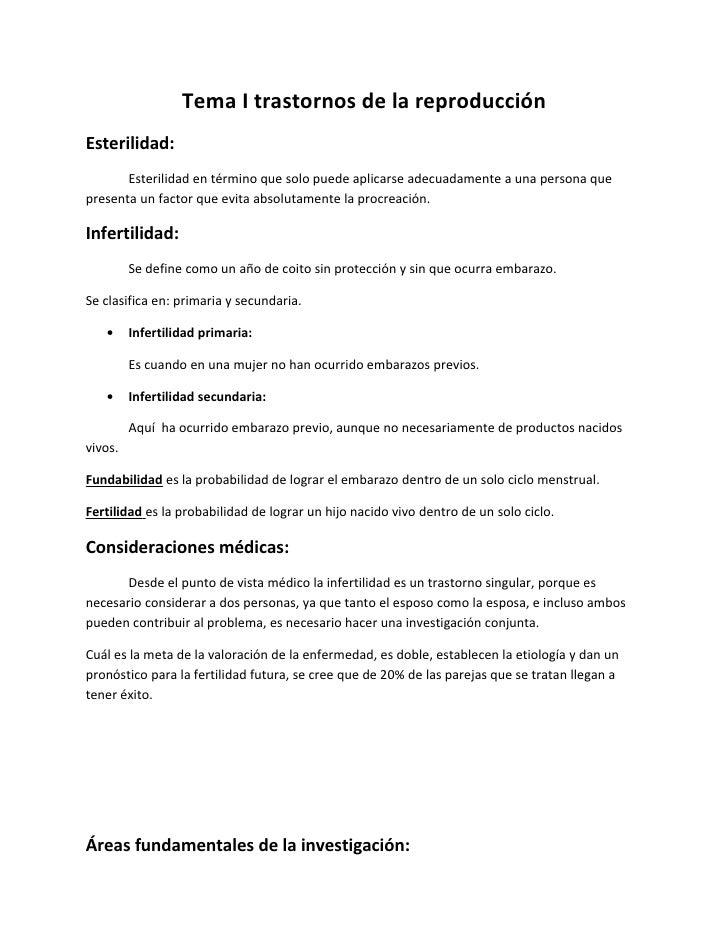 Tema I trastornos de la reproducciónEsterilidad:       Esterilidad en término que solo puede aplicarse adecuadamente a una...