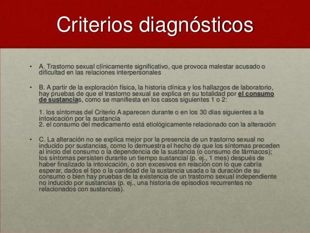 codificación Trastorno sexual inducido por (sustancia específica): • F10.8 Alcohol [291.8] F15.8 Anfetamina (o sustancias ...