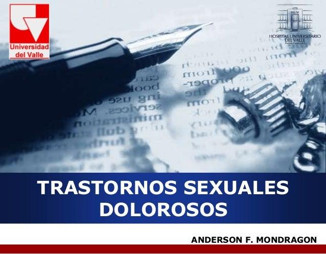 Compan y LOG O ANDERSON F. MONDRAGON TRASTORNOS SEXUALES DOLOROSOS