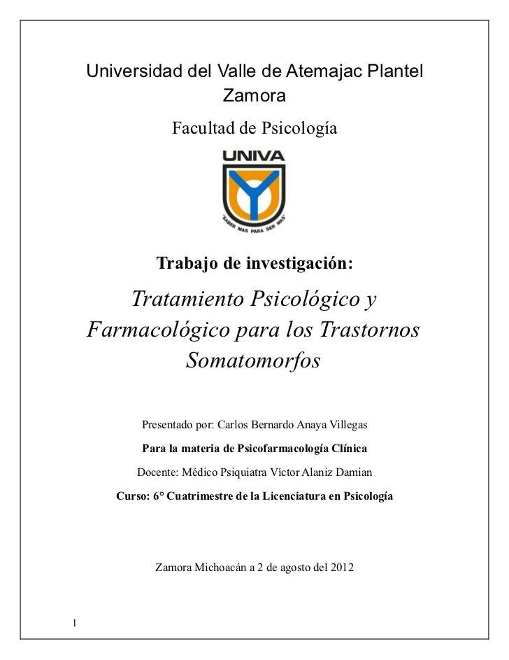 Universidad del Valle de Atemajac Plantel                     Zamora                  Facultad de Psicología              ...