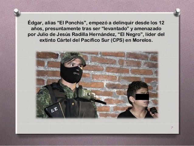 """Édgar, alias """"El Ponchis"""", empezó a delinquir desde los 12 años, presuntamente tras ser """"levantado"""" y amenazadopor Julio d..."""
