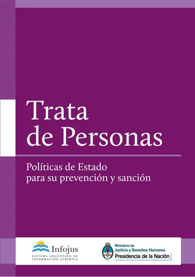 PRESIDENCIA DE LA NACIÓN Dra. Cristina Fernández de Kirchner MINISTERIO DE JUSTICIA Y DERECHOS HUMANOS Dr. Julio Alak SECR...
