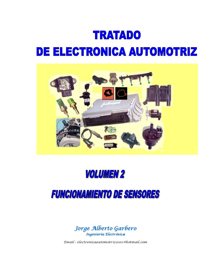 Jorge Alberto Garbero            Ingeniería ElectrónicaEmail : electronicaautomotriz2010@hotmail.com