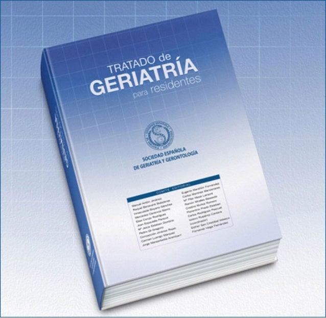 TRATADO de GERIATRÍA para residentes  SOCIEDAD ESPAÑOLA DE GERIATRÍA Y GERONTOLOGÍA