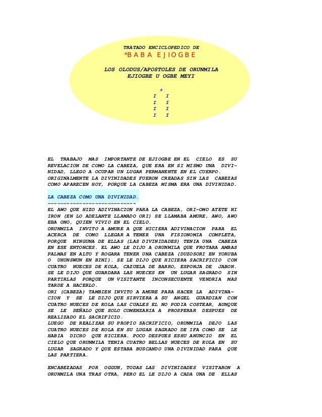 TRATADO ENCICLOPEDICO DE *BABA EJIOGBE LOS OLODUS/APOSTOLES DE ORUNMILA EJIOGBE U OGBE MEYI + I I I I I I I I EL TRABAJO M...