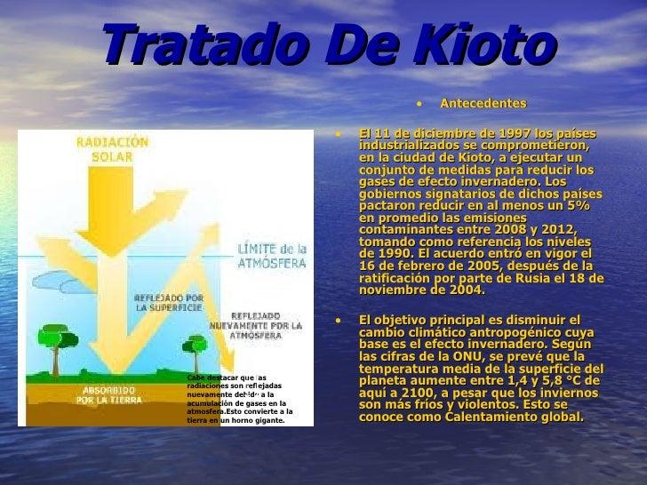 Tratado De Kioto                                                •   Antecedentes                                   •   El ...