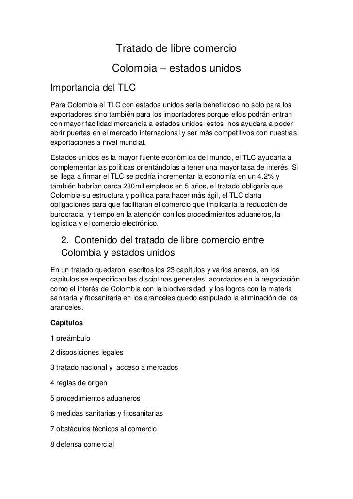 Tratado de libre comercio                     Colombia – estados unidosImportancia del TLCPara Colombia el TLC con estados...