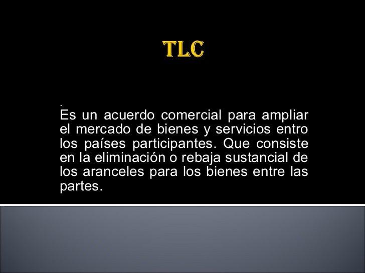 Tratado de libre comercio colombia estados unidos Slide 2