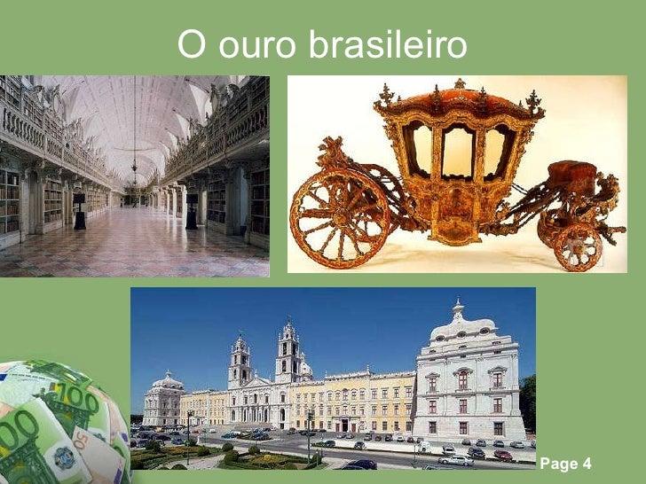 O ouro brasileiro