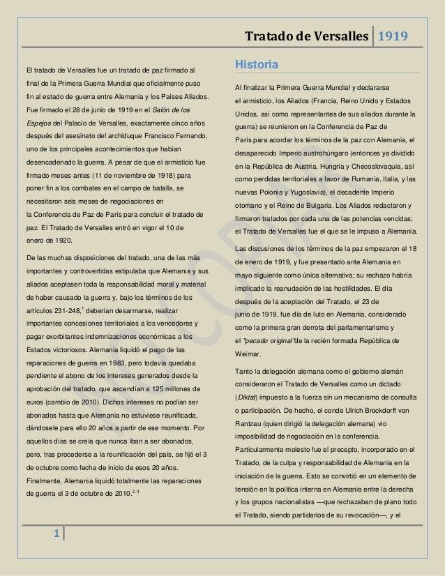 Tratado de Versalles 1919El tratado de Versalles fue un tratado de paz firmado al                                         ...