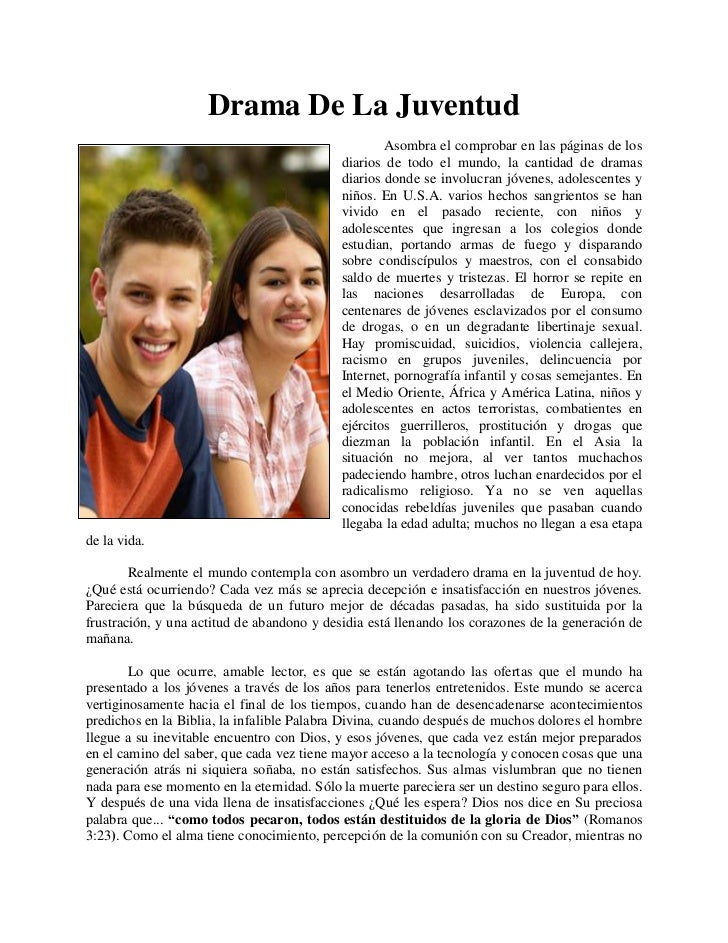 Drama De La Juventud                                                    Asombra el comprobar en las páginas de los        ...