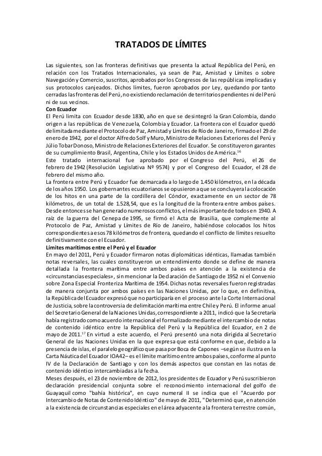 TRATADOS DE LÍMITES Las siguientes, son las fronteras definitivas que presenta la actual República del Perú, en relación c...