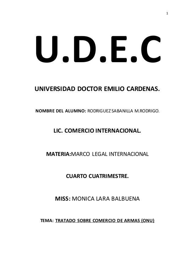 1  U.D.E.C  UNIVERSIDAD DOCTOR EMILIO CARDENAS.  NOMBRE DEL ALUMNO: RODRIGUEZ SABANILLA M.RODRIGO.  LIC. COMERCIO INTERNAC...