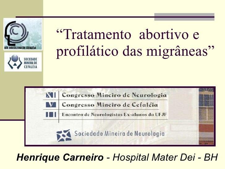 Tratamento abortivo e profilático das migrâneas