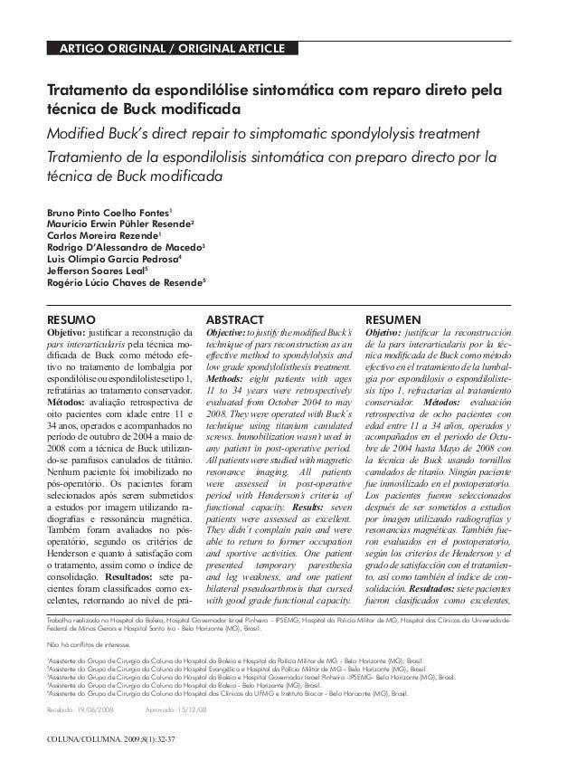 COLUNA/COLUMNA. 2009;8(1):32-37 Artigo OrigiNAl / Original Article Tratamento da espondilólise sintomática com reparo dire...