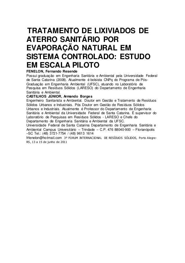 TRATAMENTO DE LIXIVIADOS DE ATERRO SANITÁRIO POR EVAPORAÇÃO NATURAL EM SISTEMA CONTROLADO: ESTUDO EM ESCALA PILOTO FENELON...