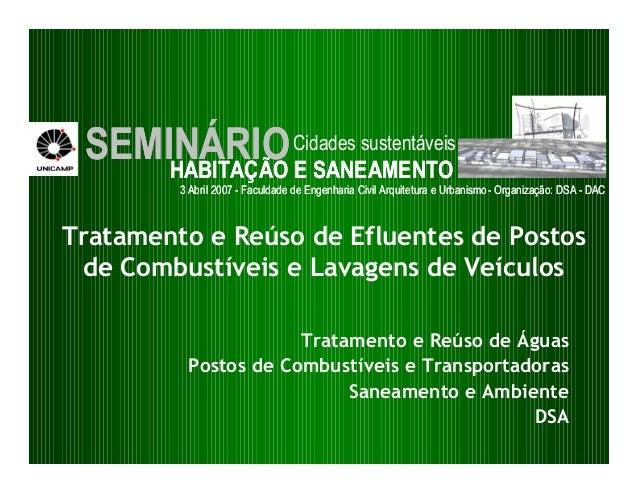 SEMINÁRIO Cidades sustentáveis     HABITAÇÃO E SANEAMENTO         3 Abril 2007 - Faculdade de Engenharia Civil Arquitetura...