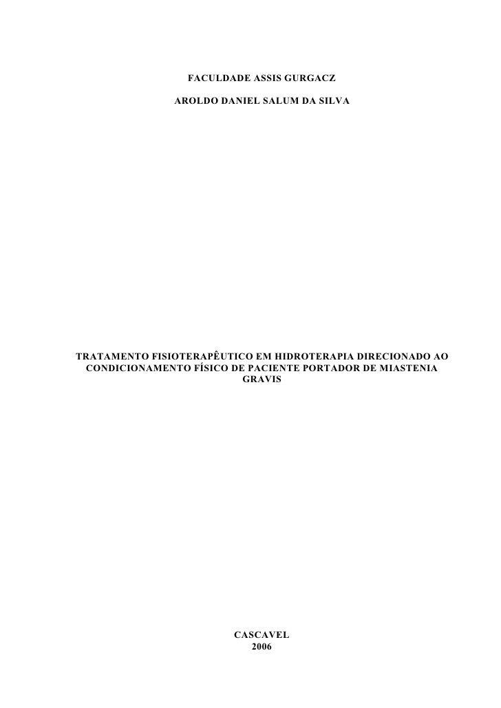 FACULDADE ASSIS GURGACZ                 AROLDO DANIEL SALUM DA SILVA     TRATAMENTO FISIOTERAPÊUTICO EM HIDROTERAPIA DIREC...