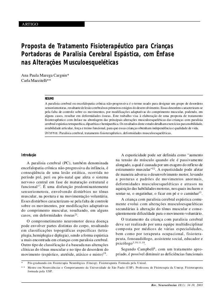 34ARTIGOProposta de Tratamento Fisioterapêutico para CriançasPortadoras de Paralisia Cerebral Espástica, com Ênfasenas Alt...