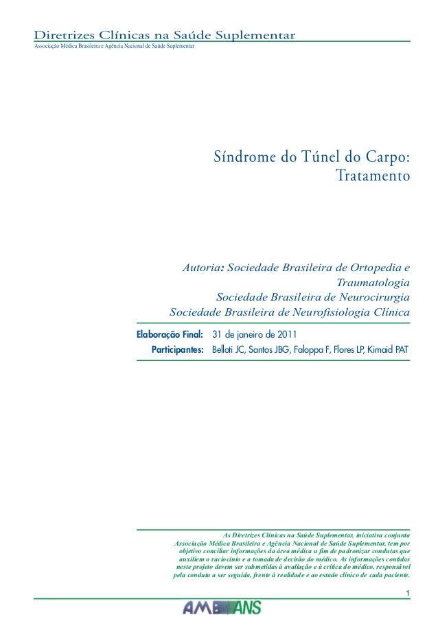 Autoria: Sociedade Brasileira de Ortopedia e Traumatologia Sociedade Brasileira de Neurocirurgia Sociedade Brasileira de N...