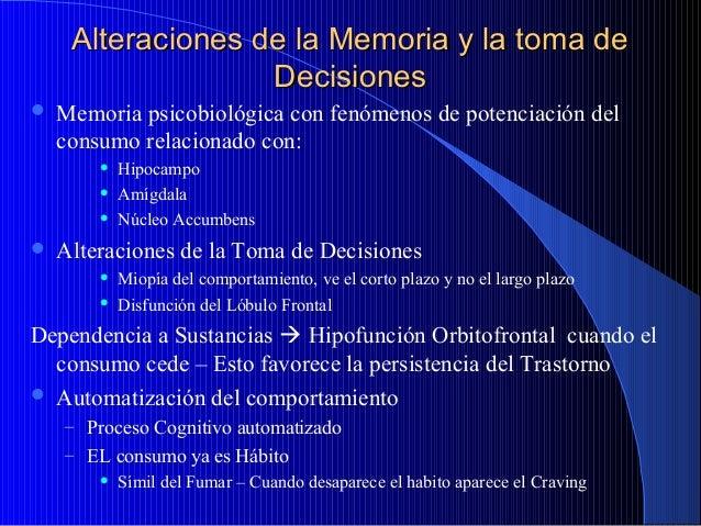 Alteraciones de la Memoria y la toma de Decisiones   Memoria psicobiológica con fenómenos de potenciación del consumo rel...