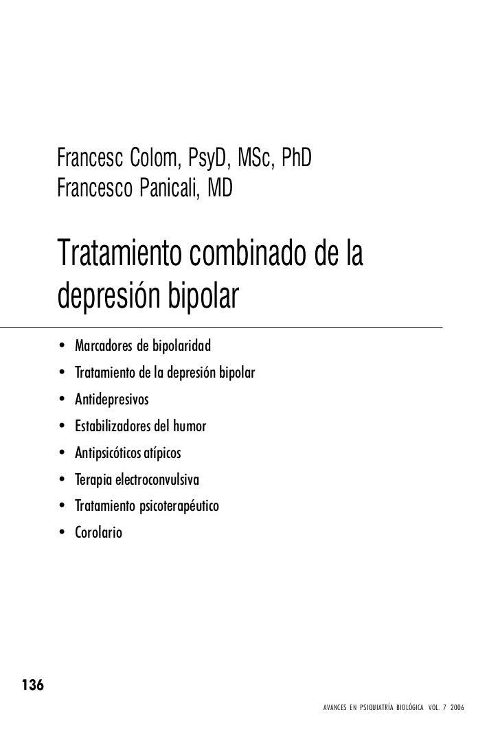 Francesc Colom, PsyD, MSc, PhD      Francesco Panicali, MD      Tratamiento combinado de la      depresión bipolar      • ...