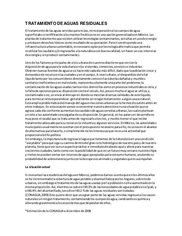 TRATAMIENTO DE AGUAS RESIDUALES  El tratamiento de las aguas servidas para reúso, reincorporación a los cuerpos de agua  s...