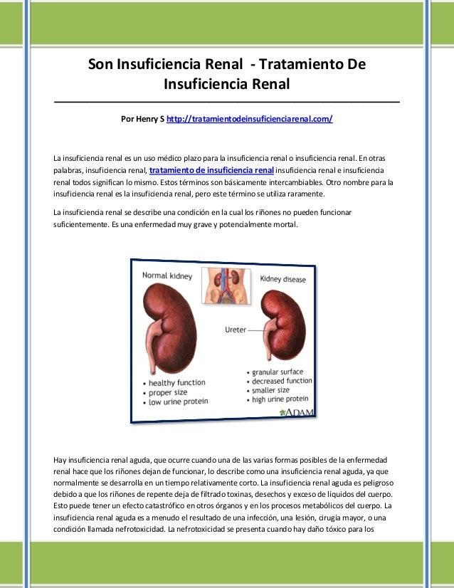 Son Insuficiencia Renal - Tratamiento De                      Insuficiencia Renal_________________________________________...